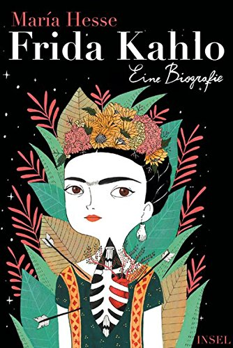 Frida Kahlo: Eine Biografie (insel taschenbuch) Gebundenes Buch – 11. Juni 2018 María Hesse Svenja Becker Insel Verlag 3458363475
