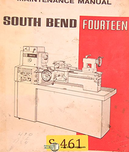 South Bend Fourteen, Lathe Operations Maintenance and Parts Manual