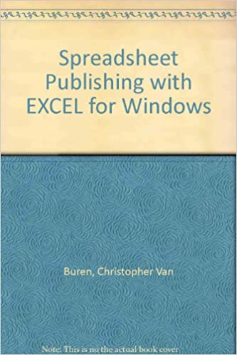 Read online Spreadsheet Publishing With Excel for Windows: Producing Effective, Attractive Charts, Graphs, Tables and Presentations PDF