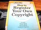 How to Register Your Own Copyright, Mark Warda, 1572480025