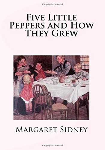 Download Five Little Peppers and How They Grew ebook
