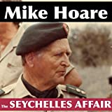 Front cover for the book The Seychelles affair by Mike Hoare