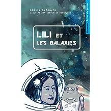 Lili et les galaxies: Livre-jeu pour enfants, dont tu aides le heros