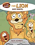 The Lion and Daniel (Their Side of the Story)