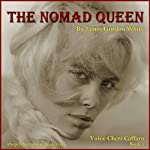 The Nomad Queen | James Gordon White