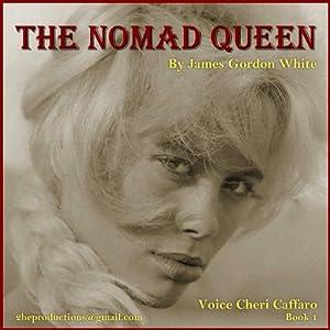 The Nomad Queen Audiobook