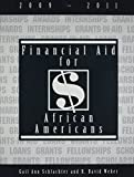 Financial Aid for African Americans, Gail Ann Schlachter and R. David Weber, 158841177X