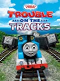 Thomas & Friends: Trouble On The Tracks Image