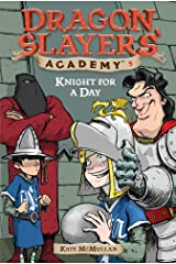 Knight for a Day #5 (Dragon Slayers' Academy) Kindle Edition