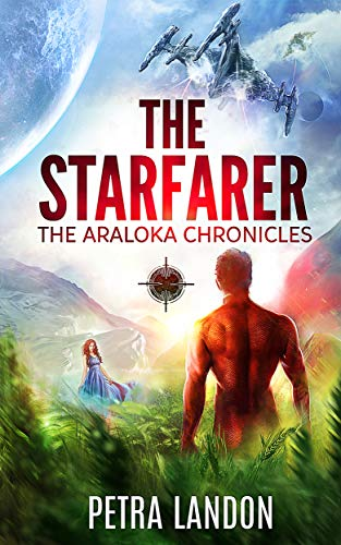 The Starfarer (The Araloka Chronicles Book 2) by [Landon, Petra]