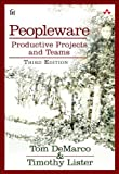 img - for Peopleware: Productive Projects and Teams by Tom DeMarco (2013-06-18) book / textbook / text book