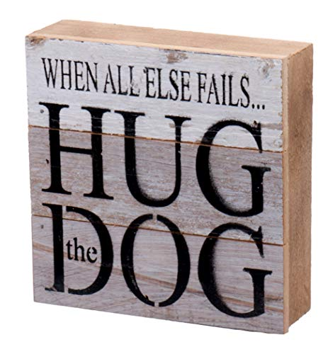 Second Nature By Hand 6x6 Inch Reclaimed Wood Art, Handcrafted Decorative Wall Plaque - When All Else Fails Hug The Dog - Handcrafted Wood Plaque