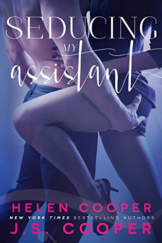 Seducing My Assistant by [Cooper, J. S., Cooper, Helen]