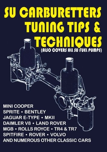 B.E.S.T SU Carburetters Tuning Tips And Techniques: (Also Covers All SU Fuel Pumps) (Tips & Techniques S.)<br />[P.D.F]