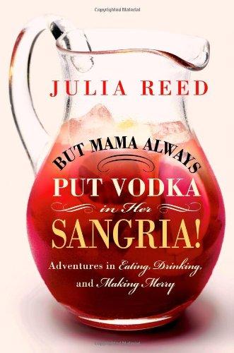 But Mama Always Vodka Sangria