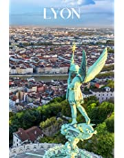 Lyon: Lyon travel notebook journal, 100 pages, contains French proverbs about food, a perfect France gift or to write your own Lyon travel guide.