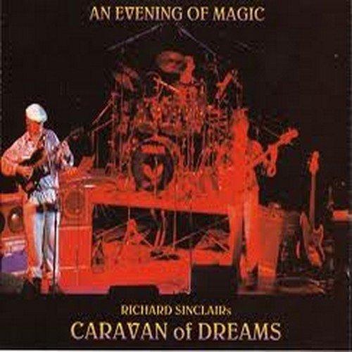 Evening of Magic by Sinclairs Caravan of Dreams ()