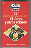 Front cover for the book El clavo y otros relatos by Pedro Antonio De Alarcon