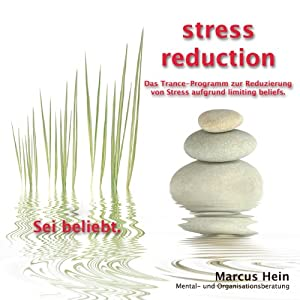 Sei beliebt (stress reduction 4) Hörbuch