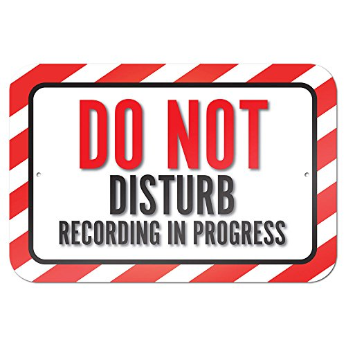 "Do Not Disturb Recording In Progress 9"" x 6"" Metal Sign"