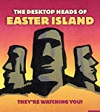 The Desktop Heads of Easter Island( They're Watching You! [With 4 Miniature Stone Head Replicas and Paperback Book])[NOVL-BXD-DESKTOP HEADS OF EAST][Other]