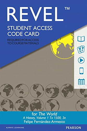 Revel for The World: A History, Volume 1 -- Access Card (3rd Edition)