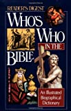 Who's Who in the Bible, Reader's Digest Editors, 0895776189