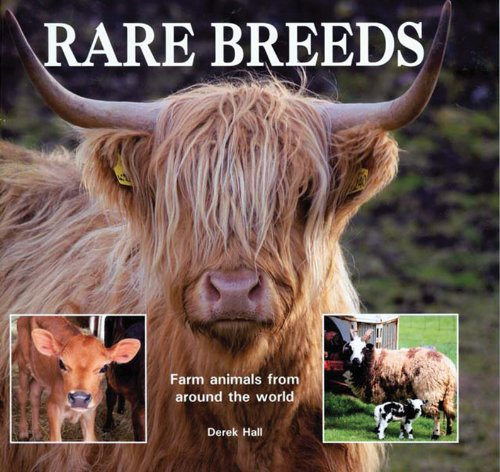 Rare Breeds: Farm Animals from Around the World