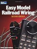 Easy Model Railroad Wiring, Second Edition (Model Railroader)