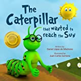 The caterpillar that wanted to reach the Sun