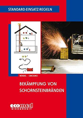 Standard-Einsatz-Regeln: Bekämpfung von Schornsteinbränden