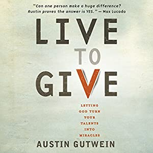 Live to Give Audiobook