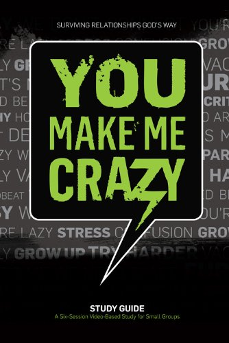 Crazy Small Group Study Guide