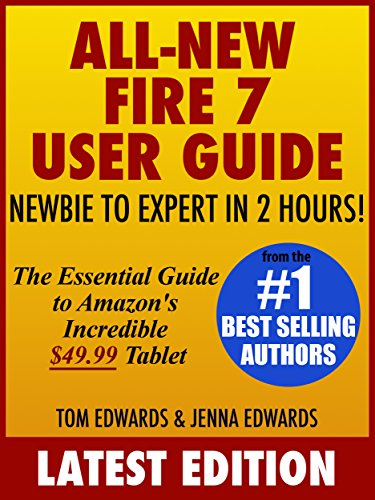 All new fire 7 user guide newbie to expert in 2 hours the all new fire 7 user guide newbie to expert in 2 hours the fandeluxe Choice Image