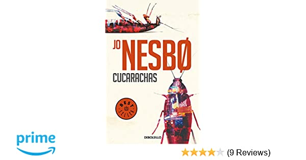 Amazon.com: Cucarachas / Cockroaches (Harry Hole) (Spanish Edition) (9788466333788): Jo Nesbo: Books