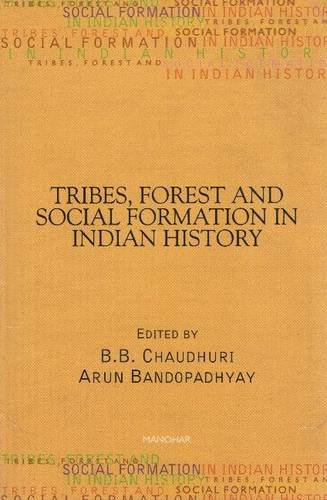 Read Online Tribes, Forest and Social Formation in Indian History pdf