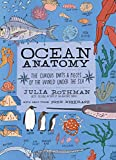 Ocean Anatomy: The Curious Parts & Pieces of the