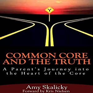 Common Core and the Truth Audiobook