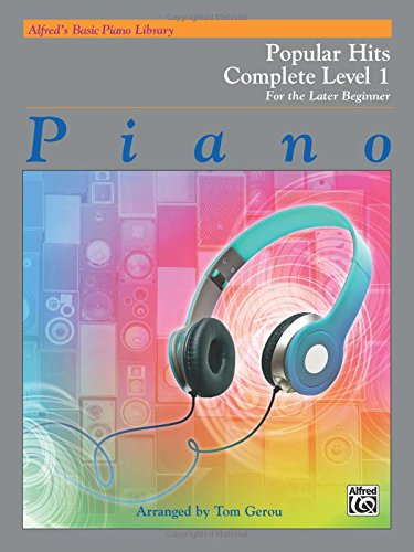Alfred's Basic Piano Library Popular Hits Complete, Bk 1: For the Later Beginner