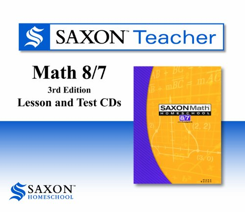 Saxon Teacher for Math 8/7, 3rd Edition
