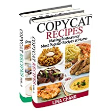 Copycat Recipes Box Set 2 Books in 1: Making Restaurants' Most Popular Recipes at Home