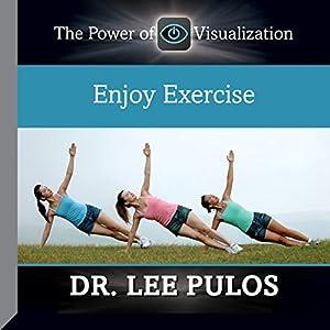 Enjoy Exercise Audiobook