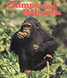 Chimps and Baboons, Emily D'Aulaire and Ola D'Aulaire, 0912186143