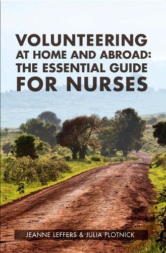Volunteering at Home and Abroad: The Essential Guide for Nurses Pdf