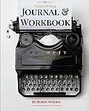 Fiction Writing Journal & Workbook