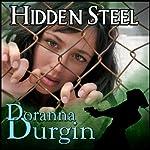 Hidden Steel | Doranna Durgin