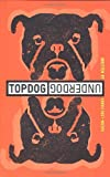img - for Topdog/Underdog book / textbook / text book