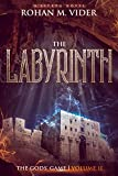 The Labyrinth (The Gods' Game, Volume II): A LitRPG novel