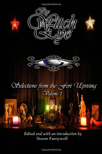 By Storm Faerywolf By Witch Eye: Selections from the F(a)eri(e) Uprising [Paperback] PDF