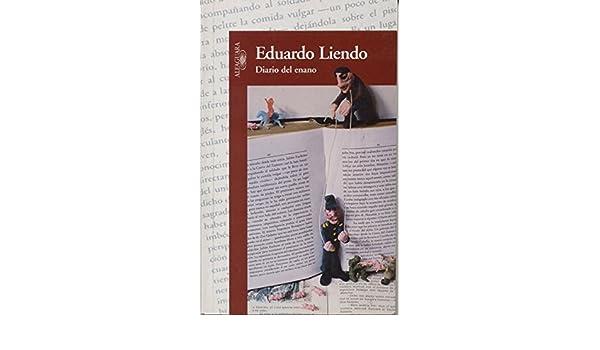 Diario del enano (Continentes) (Spanish Edition): Eduardo Liendo: 9789800109267: Amazon.com: Books